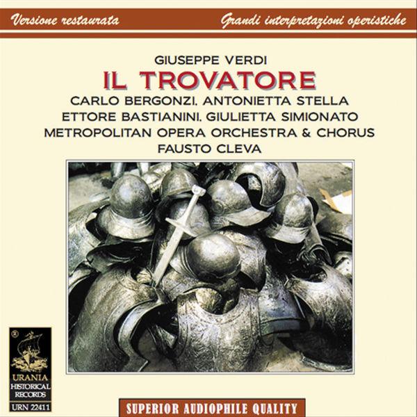 Carlo Bergonzi - Verdi: Il Trovatore