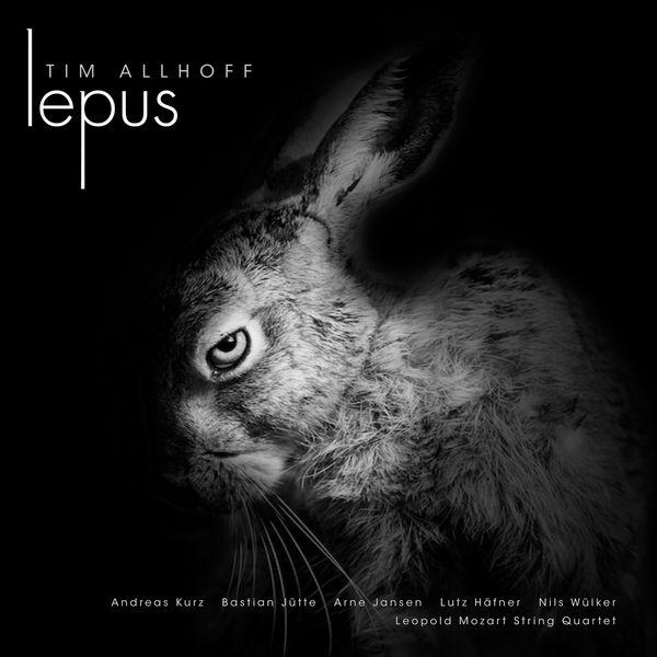 Tim Allhoff - Lepus