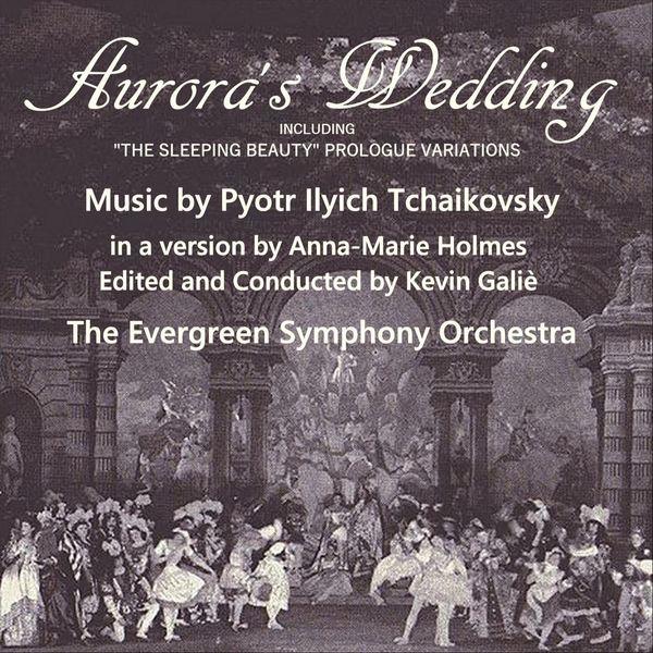 Evergreen Symphony Orchestra - Aurora's Wedding