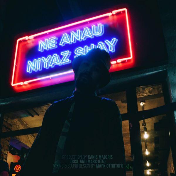Niyaz Shay - Ne Anau