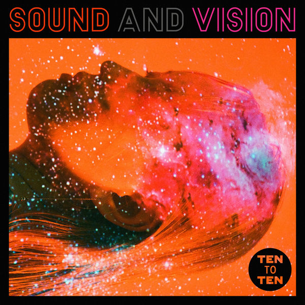 TEN to TEN - Sound and Vision