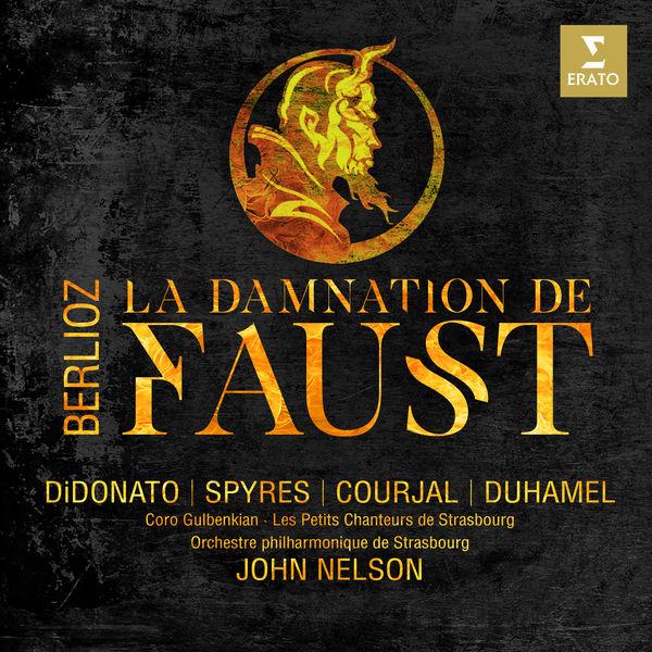 John Nelson - Berlioz : La Damnation de Faust