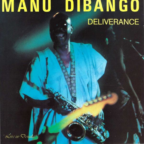 Manu Dibango - Deliverance