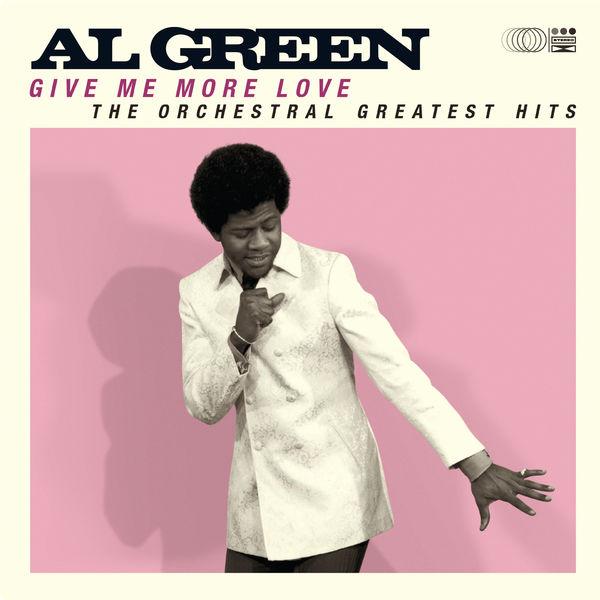 Al Green|Give Me More Love (Orchestral)