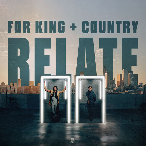 for King & Country|RELATE