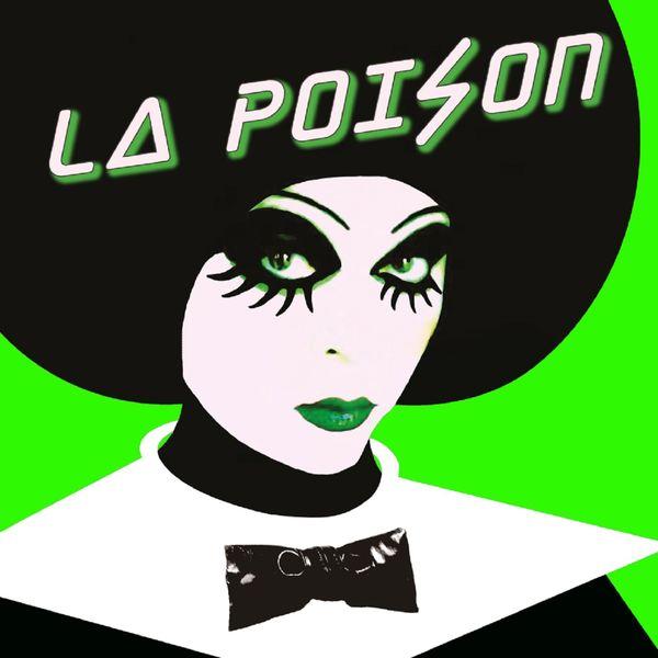La Poison - La Poison