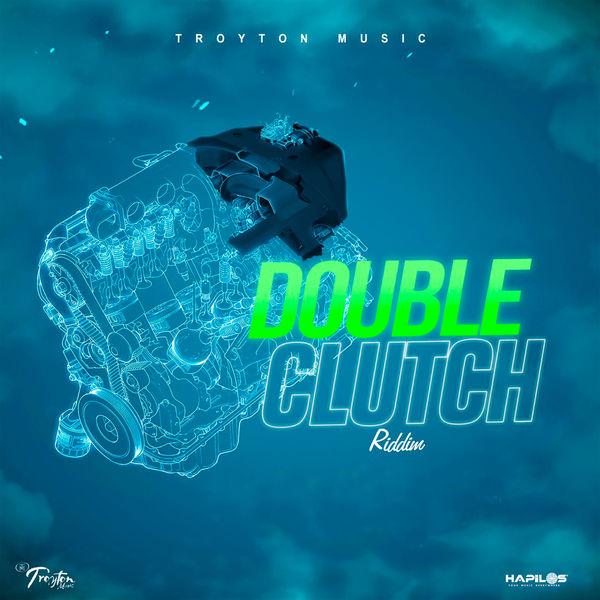 Various Artists - Double Clutch Riddim