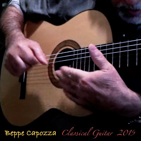 Beppe Capozza - Classical Guitar 2019