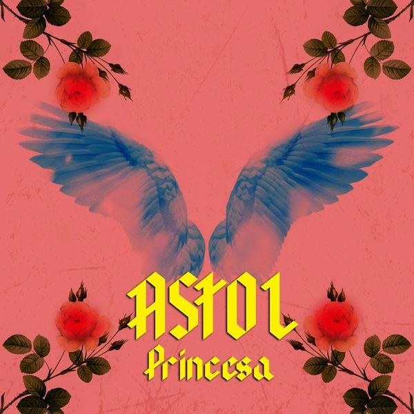 Astol - Princesa