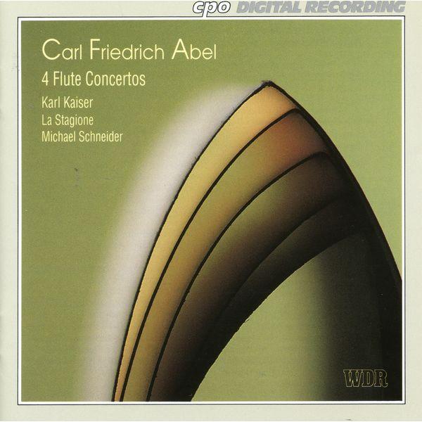 Karl Kaiser - Abel: Flute Concertos