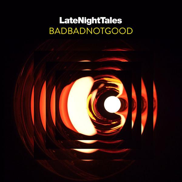 Badbadnotgood - To You