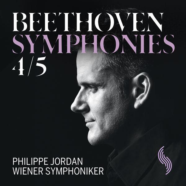 Wiener Symphoniker - Beethoven: Symphonies Nos. 4 & 5