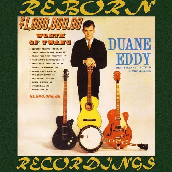 Duane Eddy - $1,000,000.00 Worth of Twang (HD Remastered)