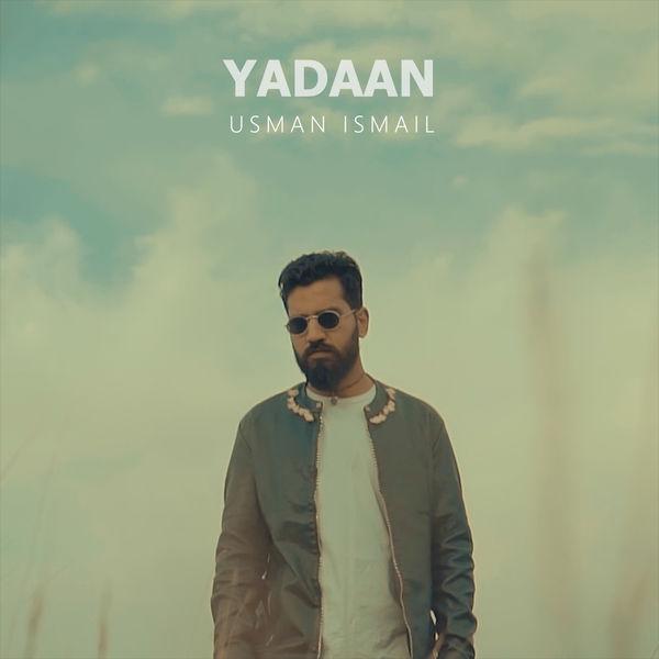 Usman Ismail - Yadaan - Single
