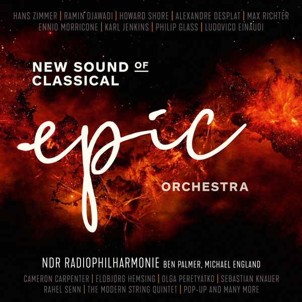 NDR Radiophilharmonie - Epic Orchestra - New Sound of Classical
