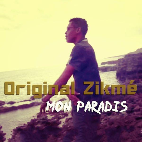 Original Zikmé - Mon paradis