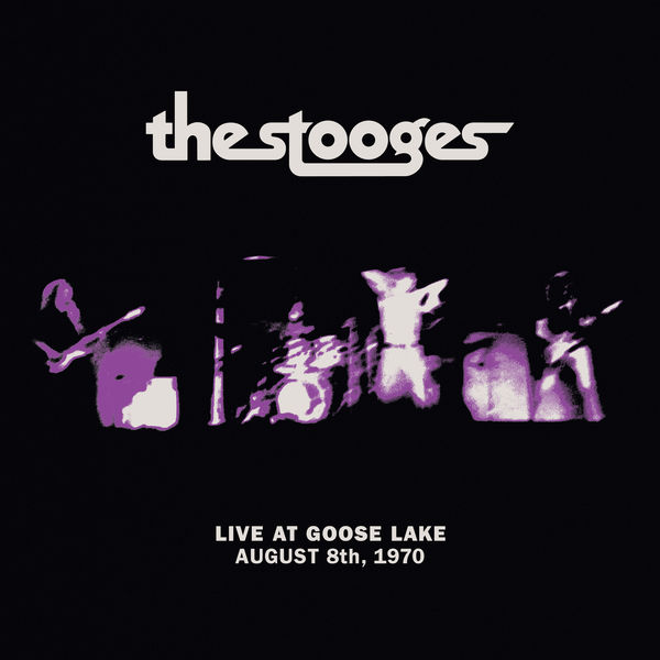Iggy Pop|Live at Goose Lake: August 8th 1970 (Live)