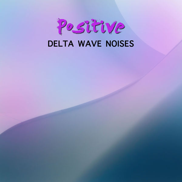 10 Positive Delta Wave Noises | White Noise Nature Sounds Baby Sleep
