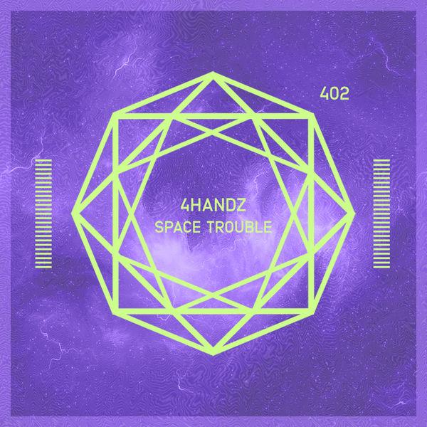 4handz - Space Trouble