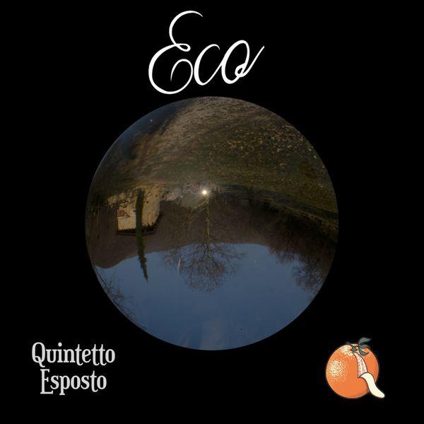 Quintetto Esposto - Eco