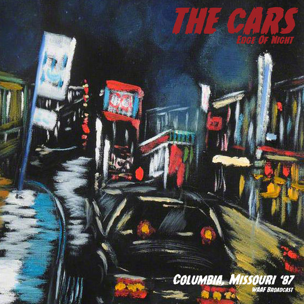 The Cars - Edge Of Night