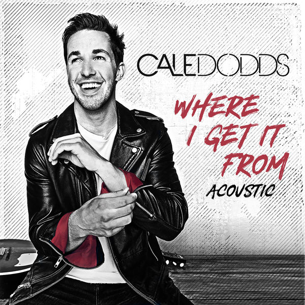 Cale Dodds - Where I Get It From (Acoustic)