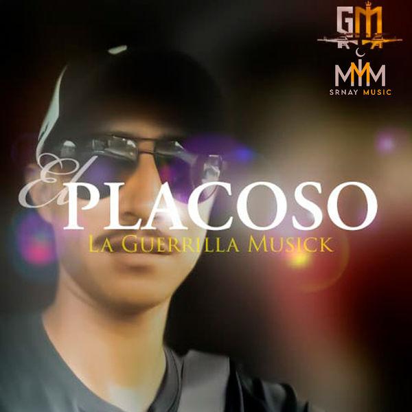 La Guerrilla Musick - Placoso
