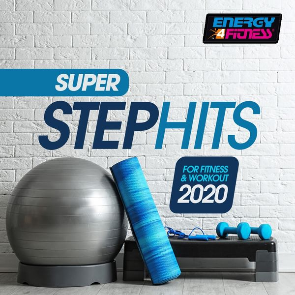 Various Artists, Array - Super Step Hits For Fitness & Workout 2020 (15 Tracks Non-Stop Mixed Compilation for Fitness & Workout - 132 Bpm / 32 Count)