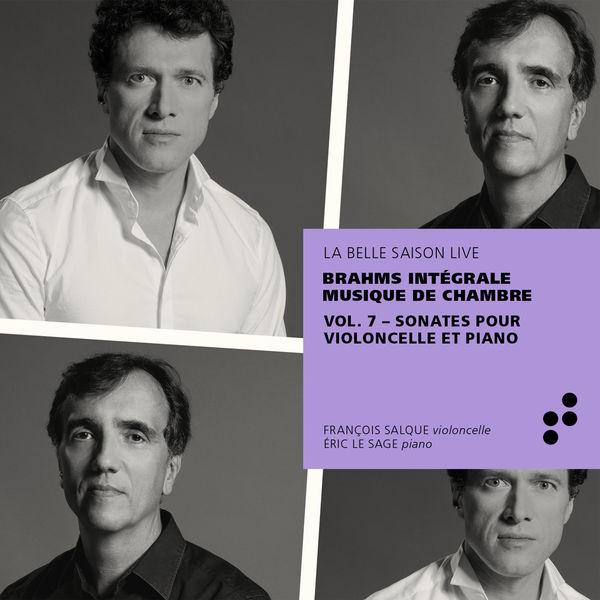 François Salque - Brahms: Sonates pour violoncelle et piano (Intégrale musique de chambre), Vol. 7