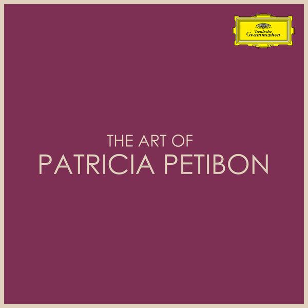 Patricia Petibon|The Art of Patricia Petibon