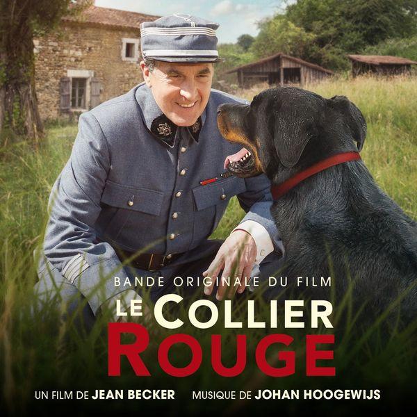 Johan Hoogewijs - Le collier rouge (Original Motion Picture Soundtrack)