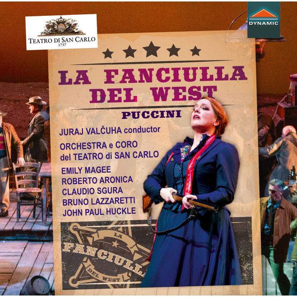 Orchestra del Teatro di San Carlo - Puccini: La fanciulla del West, SC 78 (Live)