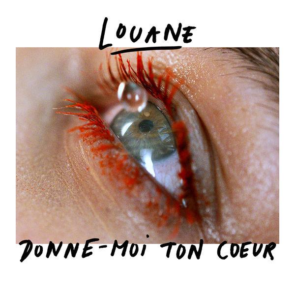 Louane - Donne-moi ton cœur