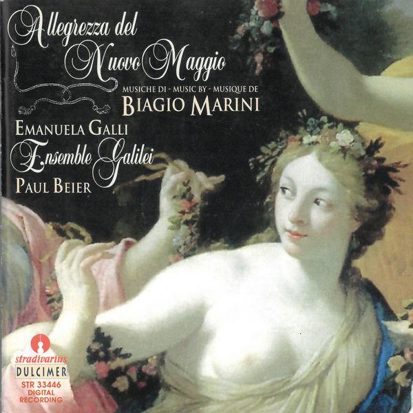 Ensemble Galilei - Marini: Allegrezza del nuovo maggio