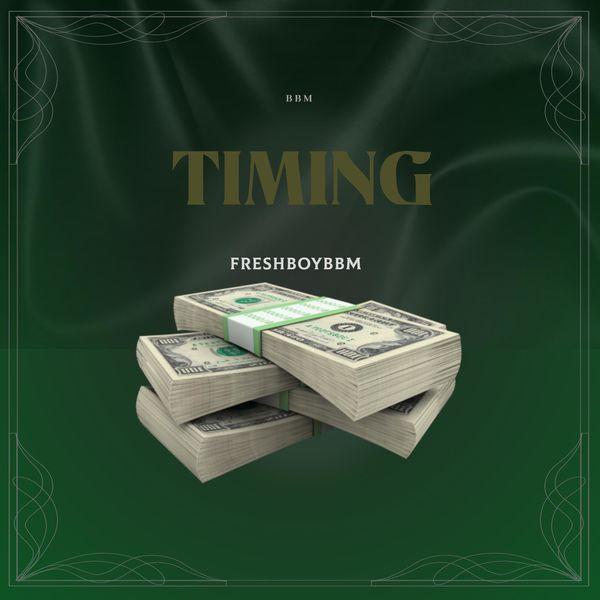 freshboybbm - Timing