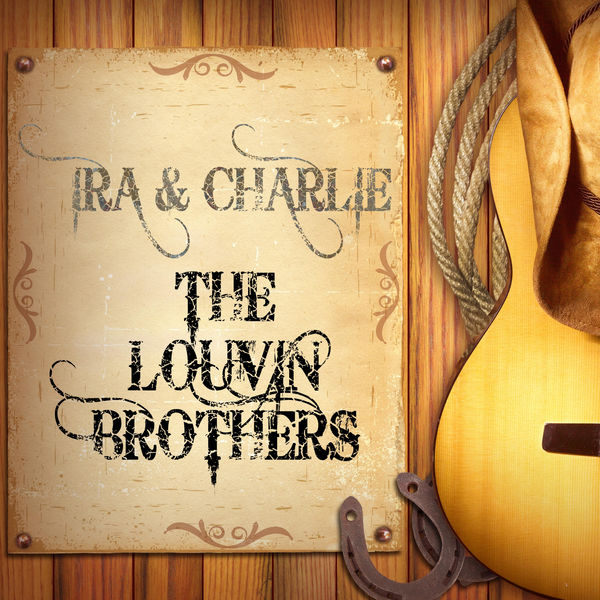 The Louvin Brothers - Ira and Charlie