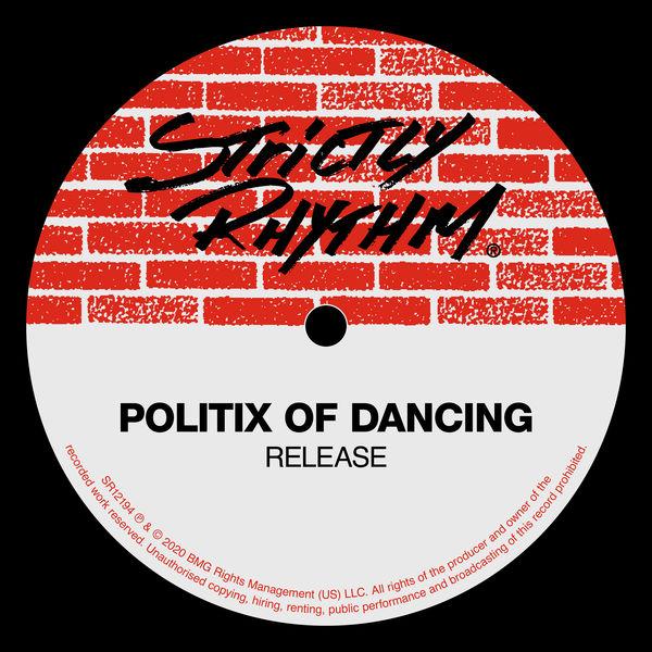 Politix of Dancing - Release