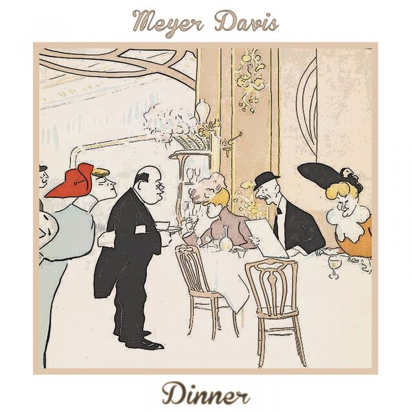 Meyer Davis - Dinner