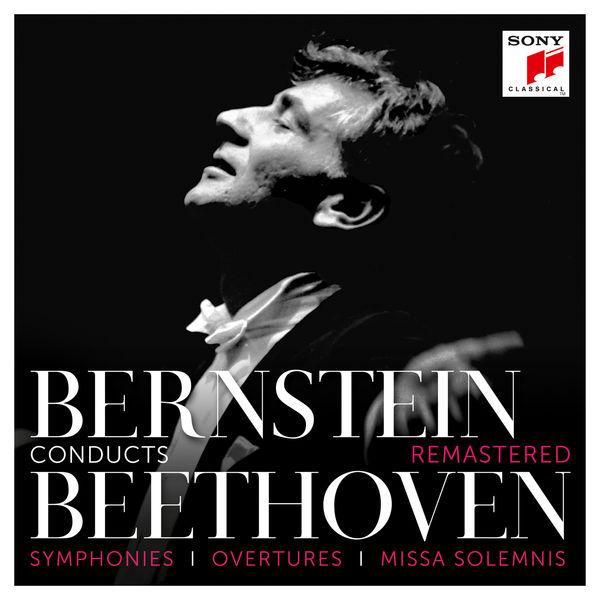Leonard Bernstein - Bernstein Conducts Beethoven - Symphonies, Overtures & Missa Solemnis (Remastered)