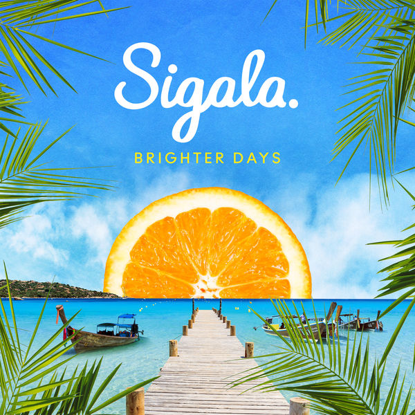 sigala brighter days album free download