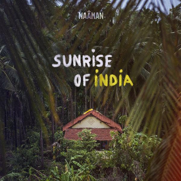 Naâman - Sunrise of India