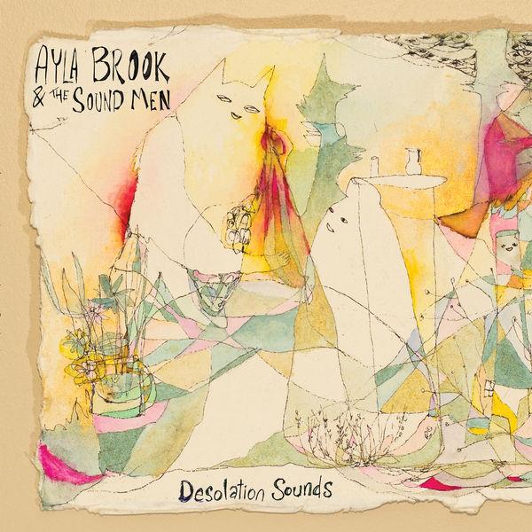 Ayla Brook - Desolation Sounds