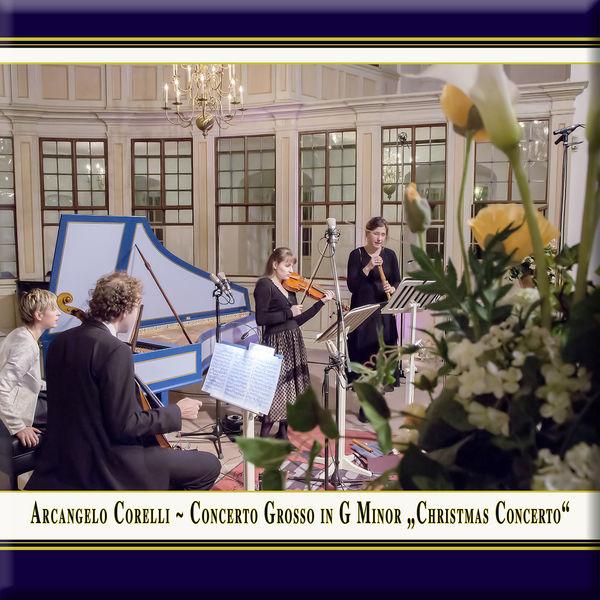 """Nel Dolce - Corelli: Concerto grosso in G Minor """"Christmas Concerto"""""""