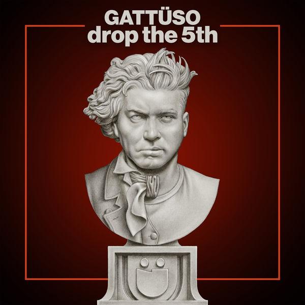 Gattuso Drop The 5th (GATTÜSO Drop the 5th Remix)