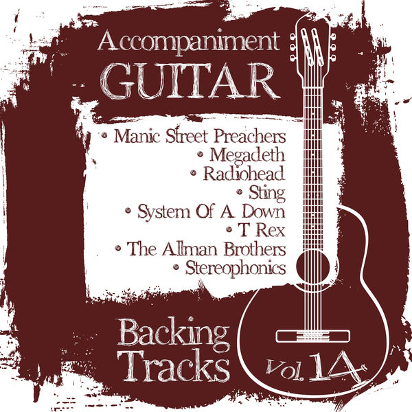 BT Band - Accompaniment Guitar Backing Tracks (Manic Street Preachers / Megadeth / Radiohead / Sting / System of a Down / T Rex / The Allman Brothers / Stereophonics), Vol.14