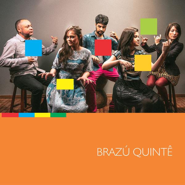 Brazú Quintê - Brazú Quintê