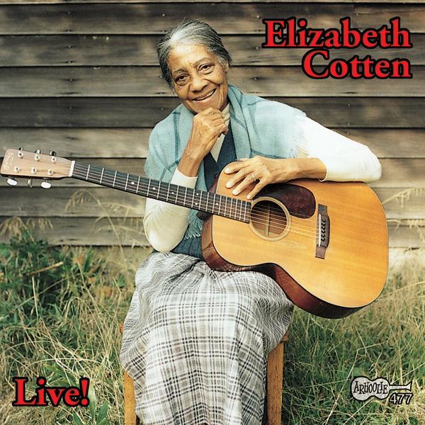 Elizabeth Cotten - Live!