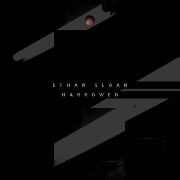 Ethan Sloan - Harrowed