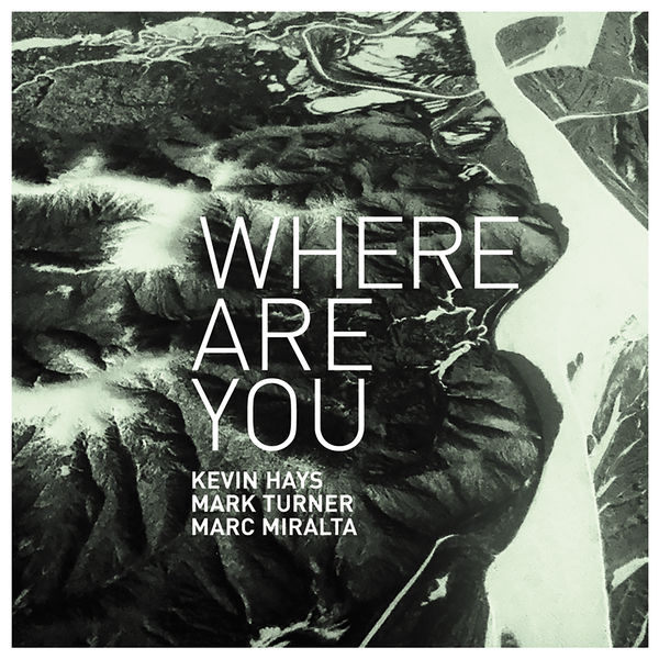 Kevin Hays - Where Are You?