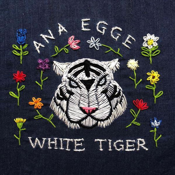 Ana Egge - White Tiger
